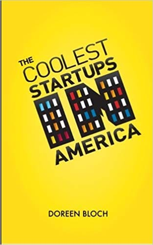 "The cover for The Coolest Startups in America is bright yellow with black text at a jaunty angle. The word ""in"" is made to look like city buildings."